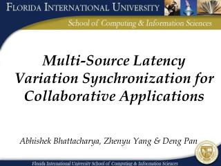 Multi-Source Latency Variation Synchronization for Collaborative Applications