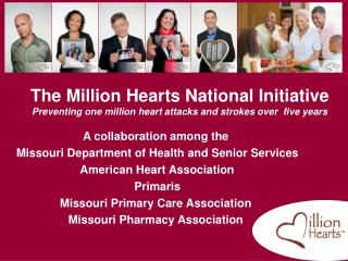 A collaboration among the  Missouri Department of Health and Senior Services