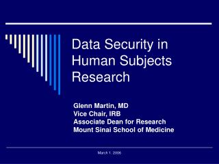 Data Security in Human Subjects Research
