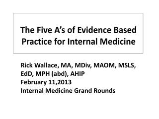 The Five A's of Evidence Based Practice for Internal Medicine