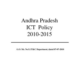 Andhra Pradesh ICT  Policy 2010-2015