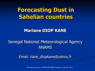 Forecasting Dust  in  Sahelian  countries