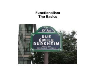 Functionalism  The Basics