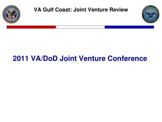 2011 VA/DoD Joint Venture Conference