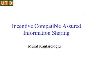 Incentive Compatible Assured Information Sharing