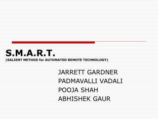 S.M.A.R.T. (SALIENT METHOD for AUTOMATED REMOTE TECHNOLOGY)
