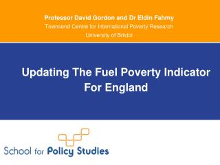 Updating The Fuel Poverty Indicator For England