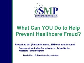 What Can YOU Do to Help Prevent Healthcare Fraud?