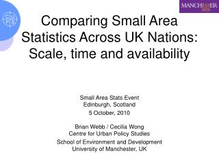 Comparing Small Area Statistics Across UK Nations:  Scale, time and availability