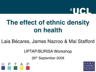 The effect of ethnic density  on health