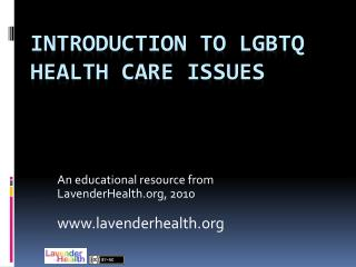 Introduction to LGBTQ Health Care Issues