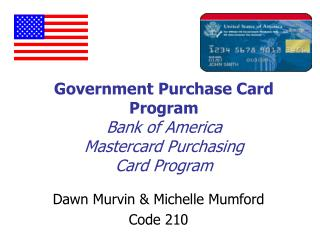 Government Purchase Card Program Bank of America  Mastercard Purchasing Card Program