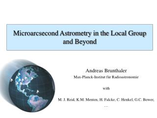 Microarcsecond Astrometry in the Local Group and Beyond