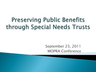 Preserving Public Benefits through Special Needs Trusts