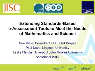 Extending Standards-Based  e-Assessment Tools to Meet the Needs of Mathematics and Science