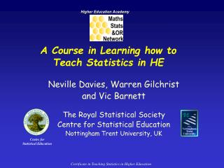 A Course in Learning how to  Teach Statistics in HE