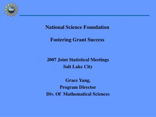 National Science Foundation  Fostering Grant Success