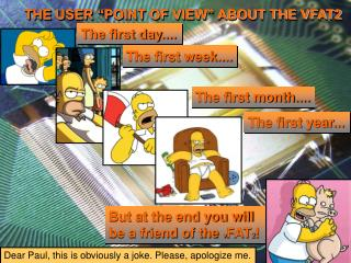 """THE USER """"POINT OF VIEW"""" ABOUT THE VFAT2"""