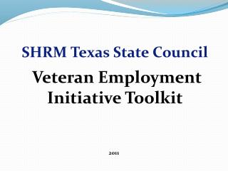 SHRM Texas State Council Veteran Employment Initiative Toolkit