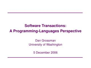 Software Transactions:  A Programming-Languages Perspective