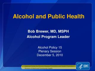 Alcohol and Public Health