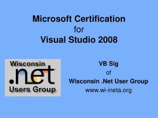 Microsoft Certification for Visual Studio 2008