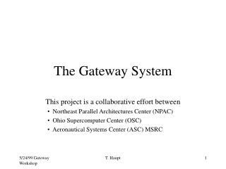 The Gateway System