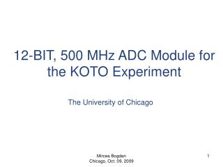 12-BIT, 500 MHz ADC Module for the KOTO Experiment