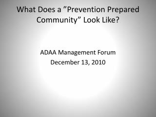 "What Does a ""Prevention Prepared Community"" Look Like?"