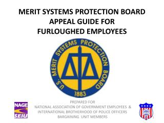 MERIT SYSTEMS PROTECTION BOARD  APPEAL GUIDE FOR  FURLOUGHED EMPLOYEES