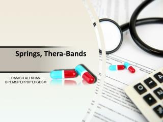 Springs, Thera-Bands