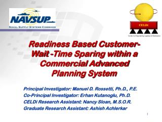 Readiness Based Customer- Wait -Time Sparing within a Commercial Advanced Planning System
