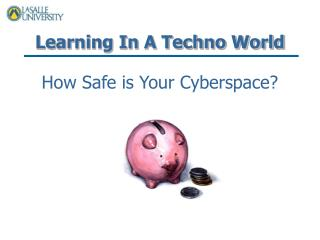 Learning In A Techno World