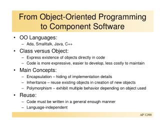 From Object-Oriented Programming  to Component Software