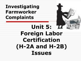 Investigating Farmworker Complaints