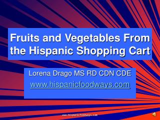 Fruits and Vegetables From the Hispanic Shopping Cart