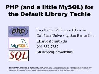 PHP (and a little MySQL) for the Default Library Techie