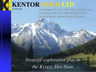 KENTOR  GOLD LTD ACN 082 658 080