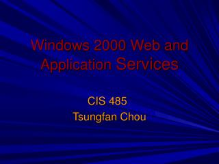 Windows 2000 Web and Application  Services
