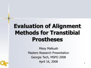 Evaluation of Alignment Methods for Transtibial Prostheses
