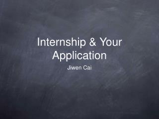 Internship & Your Application