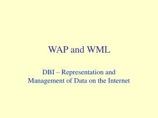 WAP and WML