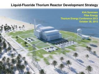 Liquid-Fluoride Thorium Reactor Development Strategy