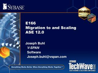 E166  Migration to and Scaling ASE 12.0