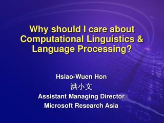 Why should I care about Computational Linguistics & Language Processing?