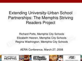 Extending University-Urban School Partnerships: The Memphis Striving Readers Project