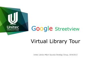 G o o g l e  Streetview Virtual Library Tour