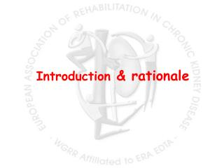 Introduction  & rationale