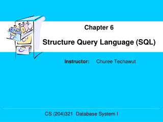 Structure Query Language (SQL)