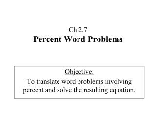 Ch 2.7 Percent Word Problems